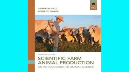 Download Scientific Farm Animal Production: An Introduction (11th Edition) Free Ebooks
