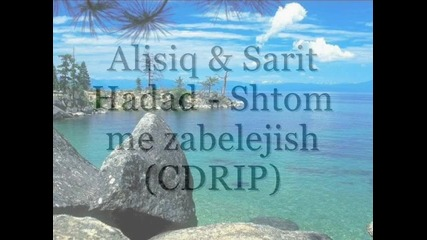 Alisiq & Sarit Hadad - Shtom me zabelejish (cdrip)