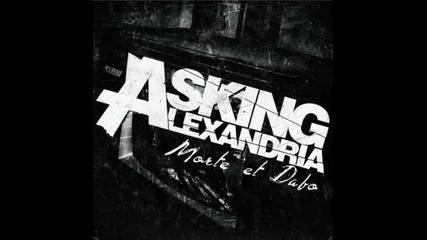 Asking Alexandria - Morte et Dabo + превод