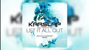 2015! Kap Slap feat. Angelika Vee - Let It All Out ( Leeyou & Danceey Extended Mix ) ( Аудио )