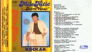 Миле Китич - Коцкар 1986 (цяла касета)
