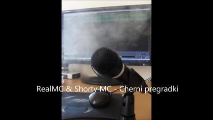 Realmc & Shorty Mc - Cherni pregradki