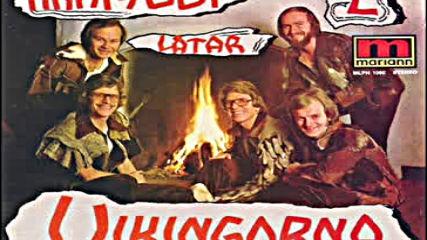 Vikingarna -min Dröm Om Frihet 1975