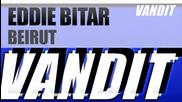 Eddie Bitar - Beirut (original Mix)