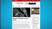 Justice Department Body Camera Police Pilot Program Gets Funding