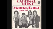 Cardinal Point - Mama papa 1971