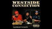 12. Westside Connection - You Gotta Have Heart ( Terrosrist Treats )
