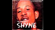 Shyne - What You Tryin' To Speak For