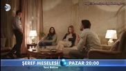 Въпрос на чест * Seref Meselesi еп.6 трейлър 2 бг.суб