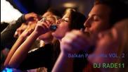New Balkan Party Mix 2013