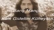 Baris Manco Kalk Gidelim Kuheylan Summer Hit 2018 Hd