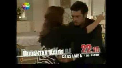 Мелодията на сърцето - Dudaktan kalbe 6.епизод*реклама
