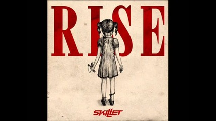 Skillet - Rise + Бг Превод