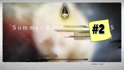 SUMMER RAIN - UPDATE #2