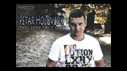 Petar Holovcuk - Zbog tebe srce gori 2013 Single
