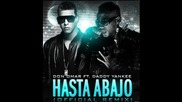 (превод) Don Omar Ft. Daddy Yankee - Hasta Abajo