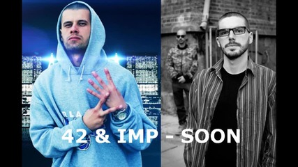 42 & Imp - Soon ( Trailer )