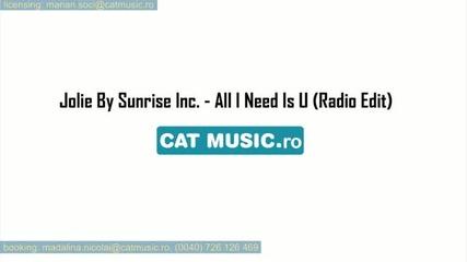 Jolie ( Sunrise Inc ) - All I Need Is U