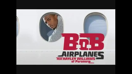 B.o.b feat. Hayley Williams - Airplanes