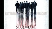 My Soul To Take Soundtrack 13 Ripping The Shreds