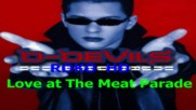 D Devils - Love at The Meat Parade ( Hd Audio )