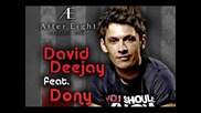 David Deejay ft. Dony - Kiss The Deejay * Превод *