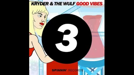 *2015* Kryder & The Wulf - Good vibes
