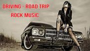 Greatest Road Trip Rock Songs Full playlist 2018 _ Best Driving Rock Songs All Time