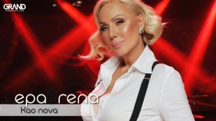 Lepa Brena - Kao nova - (Official Playback 2018)