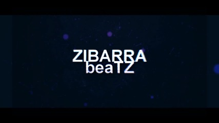 Zibarra beatz (intro 2 )