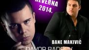 Сръбско 2014! Davor Badrov & Bane Makivic - Neverna