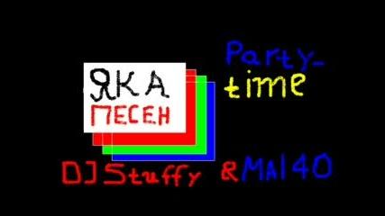 Dj Stuffy&mal4o - Party time
