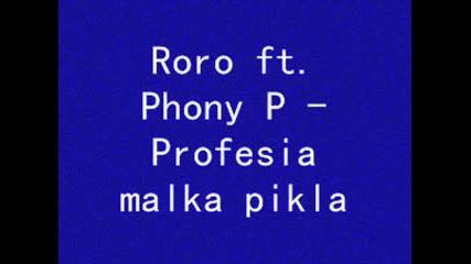 Roro ft. Phony P - Profesia malka pikla