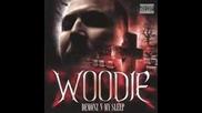 Woodie- Northside Gangbang