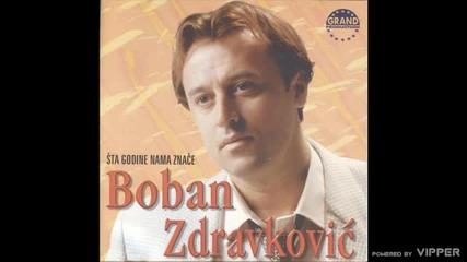 Boban Zdravkovic - Ludo mi je - (Audio 2000)