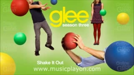 Glee Cast - Shake It Out (2012)