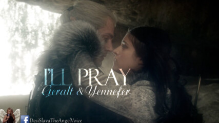 За това ще се моля || Geralt & Yennefer || The Witcherill pray