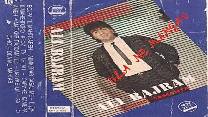 Ali Bajram -_- Ola Me Mangav (1990)