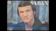 Saban Saulic - Sanjam zenu s malisanom