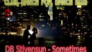 Db Stivensun - Sometimes ( Bulgarian Club, Dance, Pop Music 2016 )