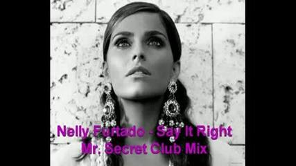 Nelly Furtado - Say It Right (remix)