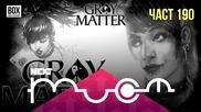 NEXTTV 035: Gray Matter (190)