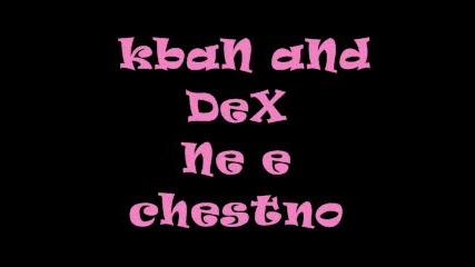 KbAn-Не Е Честно... супер песничка..