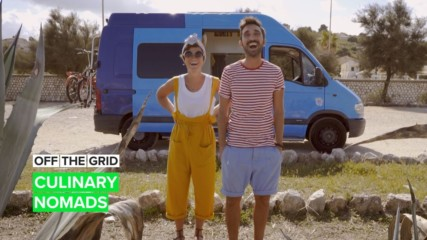 Off the Grid: This couple is living their foodie dreams from a van