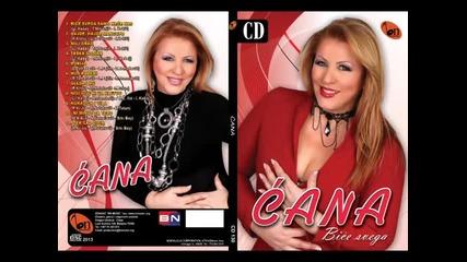 Cana - Ni minut za tebe - (Audio 2013) BN Music