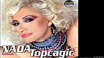 Nada Topcagic - U srcu mom uvek imas dom - Audio 2004
