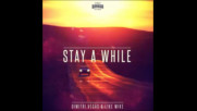 *2016* Dimitri Vegas & Like Mike - Stay A While