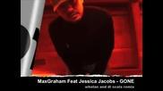 Maxgraham Feat Jessicajacobs - Gone Whelan and Di Scala Mix