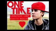 Много сладък ремикс! Justin Bieber - One Time (jonathan Just Smooth Bootleg Remix)