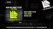W&w & Ummet Ozcan - The Code ( Original Mix )